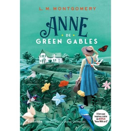 ANNE DE GREEN GABLES CLÁSSICOS AUTÊNTIC