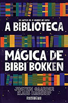 A BIBLIOTECA MAGICA DE BIBBI BOKKEM