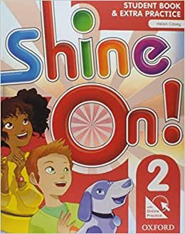 SHINE ON 2 STUDENT BOOK WITH ONLINE