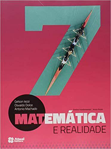 MATEMATICA E REALIDADE 7° ANO
