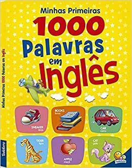 Minhas 1000 palavras em Inglês - capa almofadada - Editora Todolivro