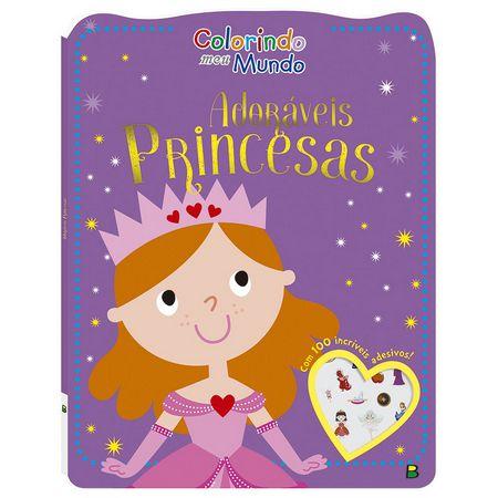 Livro de colorir - Adoráveis princesas - 100 adesivos - Col. Colorindo Meu Mundo - BrasiLeitura