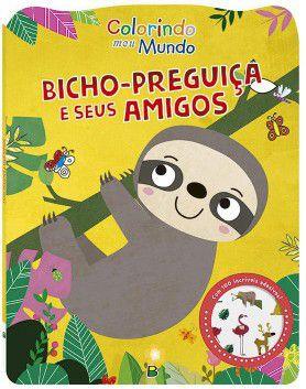 Livro de colorir - Bicho-preguiça e seus amigos - 100 adesivos - Col. Colorindo Meu Mundo - BrasiLeitura