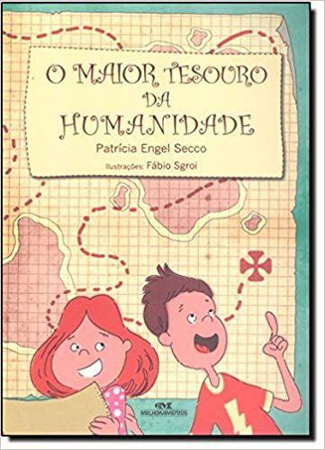 MAIOR TESOURO DA HUMANIDADE