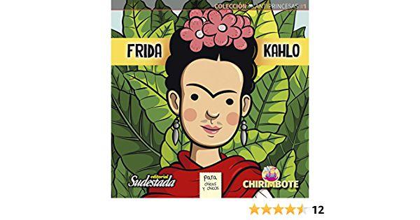 FRIDA KAHLO - PARA CHICAS Y CHICOS
