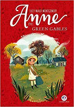 ANNE DE GREEN GABLES - CIRANDA CULTURAL