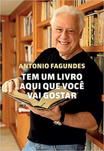 Tem um livro aqui que você vai gostar - Antonio Fagundes - Editora Sextante