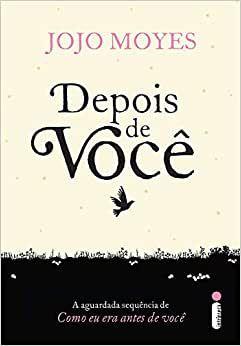 Depois de você - Jojo Moyes - edição popular - Editora Intrínseca