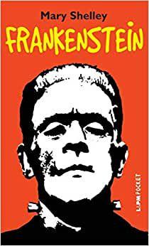 Frankenstein - Mary Shelley - Editora LPM
