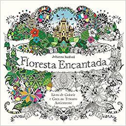 Livro de colorir - Floresta Encantada - Johanna Basford - Editora Sextante