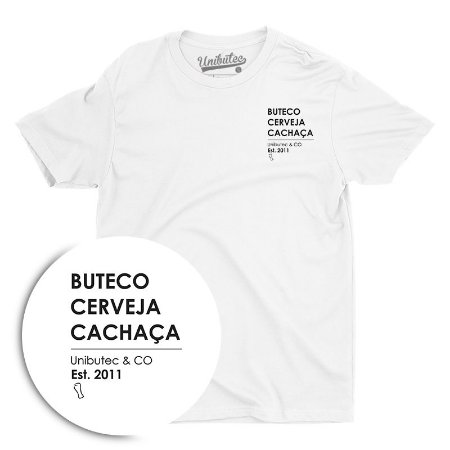 Camiseta Unibutec Basic Buteco, Cerveja, Cachaça