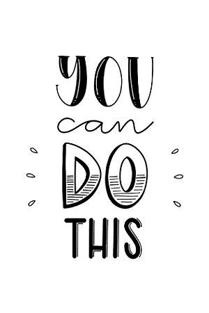 Quadro com Frase - You Can Do This