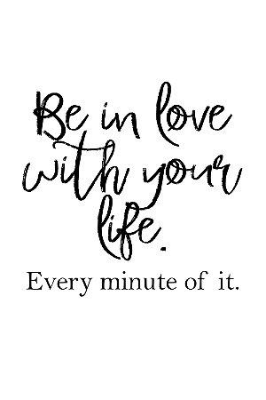Quadro com Frase - Love your life