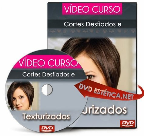 Vídeo aula de Cortes Desfiados e Texturizados
