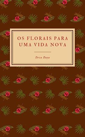 Livro digital Os Florais para uma Vida Nova