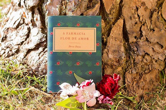 """Livro Impresso """"A Farmácia Flor de Amor""""."""