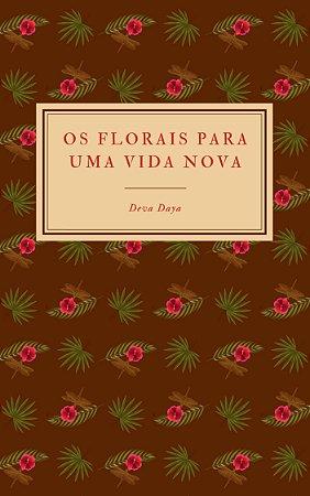 Livro impresso: Os Florais para uma Vida Nova