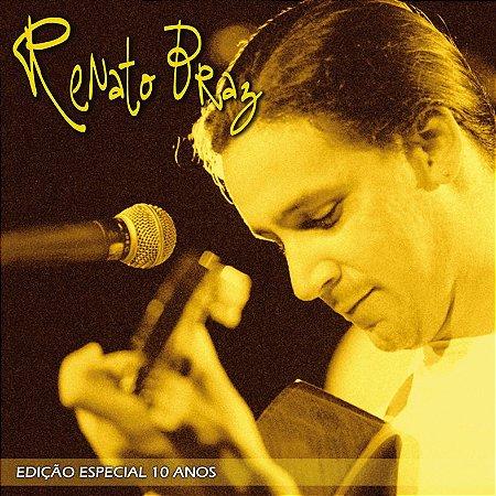 EDIÇÃO ESPECIAL DE 10 ANOS - Renato Braz
