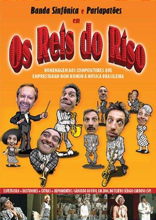 OS REIS DO RISO - Banda Sinfônica e Parlapatões