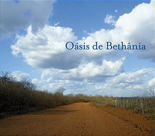 Oásis de Bethânia - Maria Bethânia