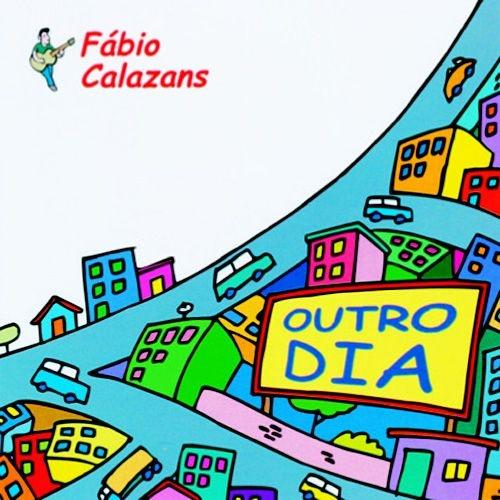 OUTRO DIA - Fábio Calazans