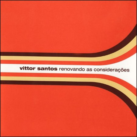 RENOVANDO AS CONSIDERAÇÕES - Vittor Santos