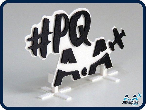 Placa Impressa em 3D #PQAeA