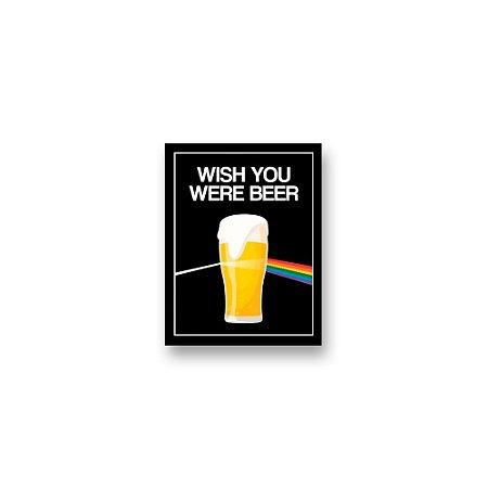 Placa Decorativa #48 Wish You Were Beer