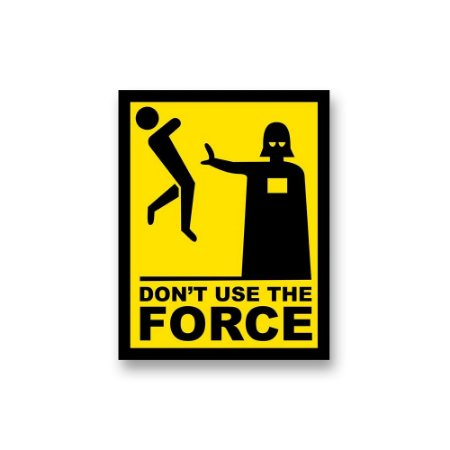 Placa Decorativa #45 Don't Use The Force