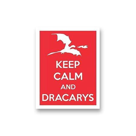 Placa Decorativa #43 Keep Calm Dracarys