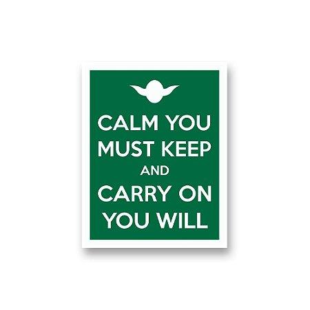 Placa Decorativa #42 Calm You Must Keep