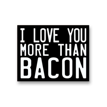 Placa Decorativa #63 More than Bacon
