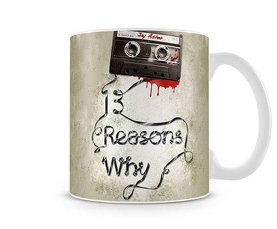 Caneca 13 Reasons Why