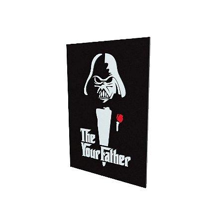 Quadro relevo The Your Father