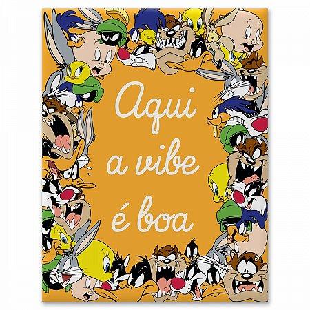 Placa Parede Metal Looney Tunes A Vibe é Boa