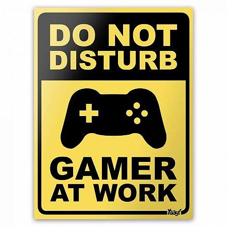 Placa Gamer at Work - 20 x 15 cm
