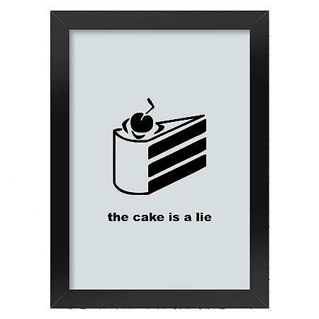 Poster com Moldura The cake is a lie