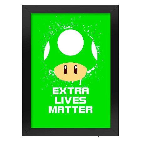 Poster com Moldura Cogumelo Extra Lives Matter