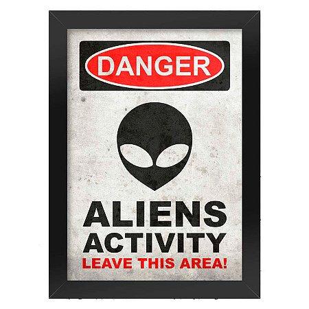 Poster com Moldura Danger Aliens Activity