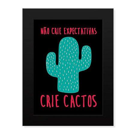 Pôster com Moldura Crie Cactus