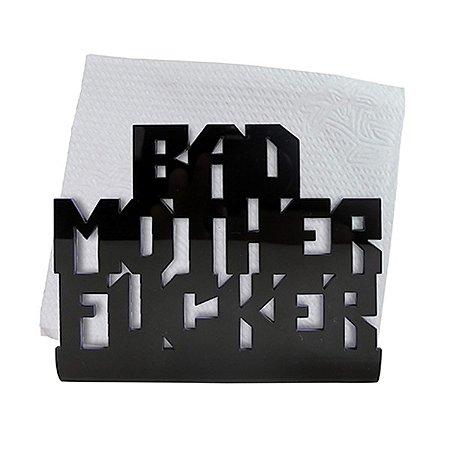 Porta Guardanapo Bad Mother Fu