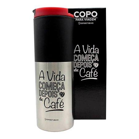 Copo Para Viagem A Vida Começa Depois do Café