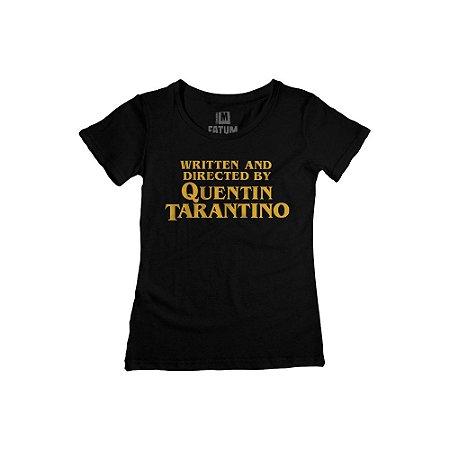 Camiseta Feminina Written and Directed By Quentin Tarantino