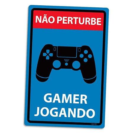 Placa Decorativa Não Pertube Gamer Jogando