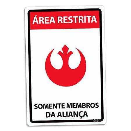 Placa Decorativa Somente Membros da Aliança
