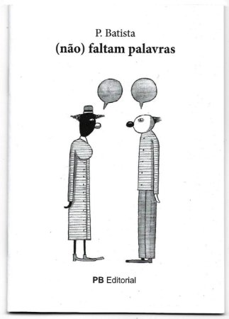 Zine: (não) faltam palavras I Paulo Batista