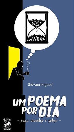 Um poema por dia I de Giovani Miguez