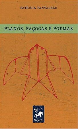 Planos, Paçocas e Poemas I Patricia Pantaleão