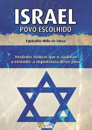 Israel Povo Escolhido - Plataforma PC-Notebook-Mac