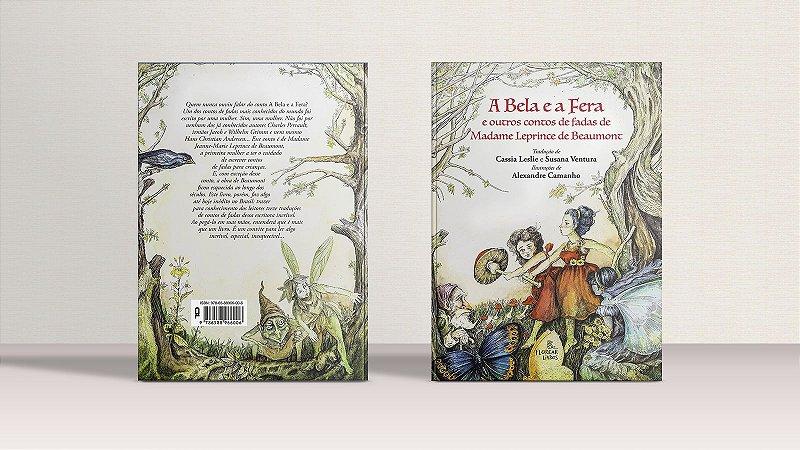 A Bela e a Fera e outros contos de fadas de Madame Leprince de Beaumont